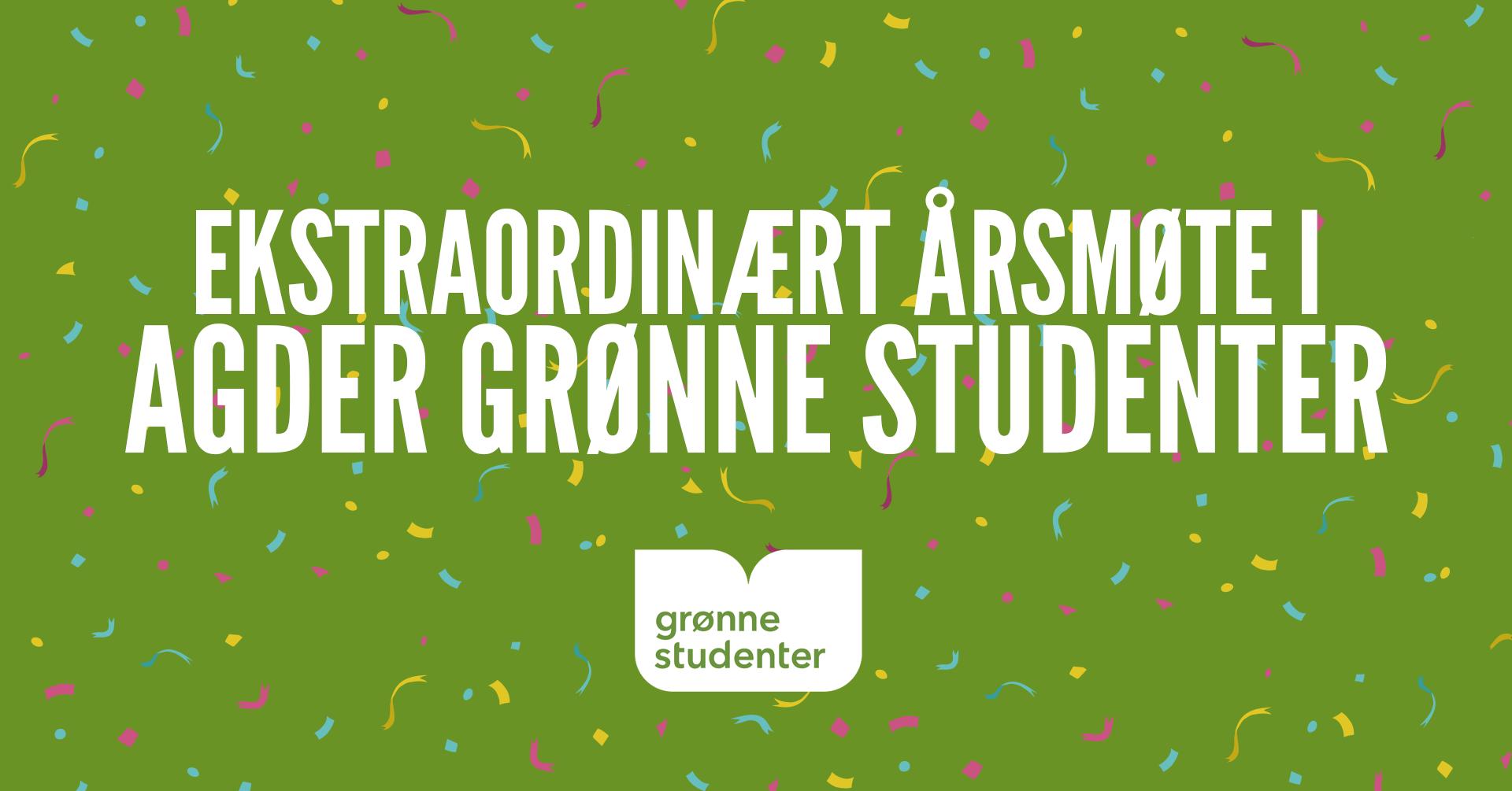 Ekstraordinært årsmøte i Agder Grønne Studenter